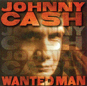 Johnny Cash | Wanted Man